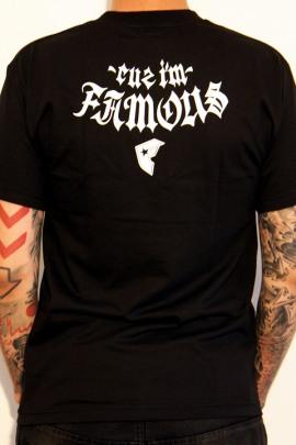 Famous Shirt Cuz I'm Famous
