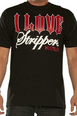 Hustler Shirt I love Strippers